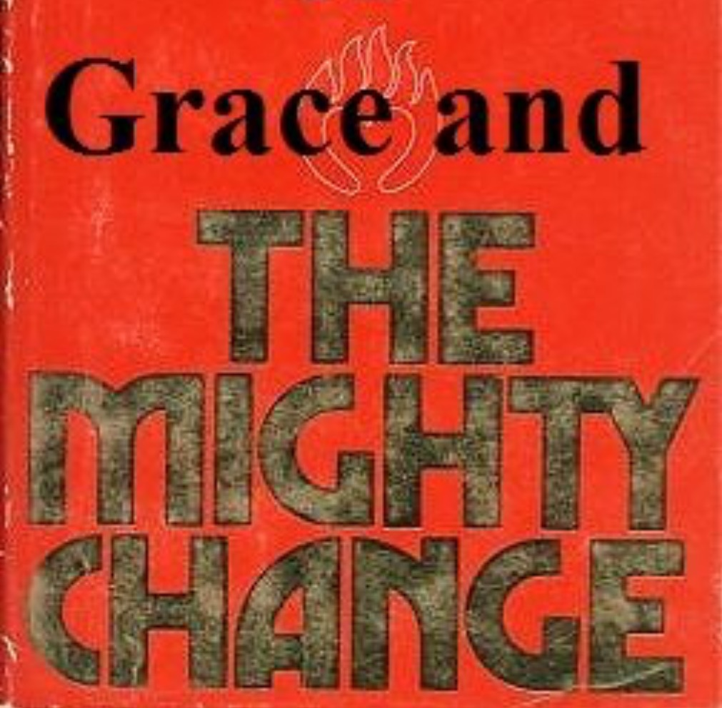 Grace and The Mighty Change Powerpoint